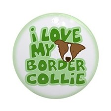 Love my Brown Border Collie Ornament (Round)