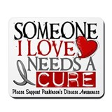 Needs A Cure PARKINSONS Mousepad