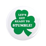 "Let's Get Ready To Stumble! 3.5"" Button"