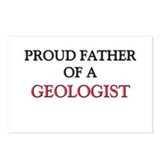 Proud Father Of A GEOLOGIST Postcards (Package of