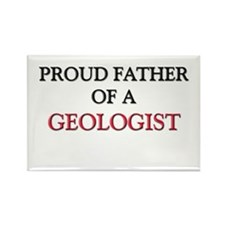 Proud Father Of A GEOLOGIST Rectangle Magnet (10 p