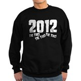 2012 Tic Toc! Sweatshirt