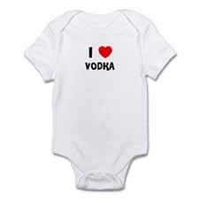 I LOVE VODKA Infant Creeper