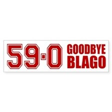 Goodbye Blago 59-0 Bumper Sticker (10 pk)