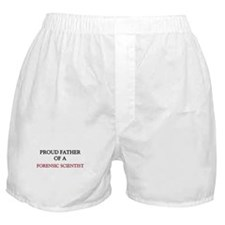 Proud Father Of A FORENSIC SCIENTIST Boxer Shorts