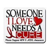 Needs A Cure HIV AIDS T-Shirts & Gifts Mousepad