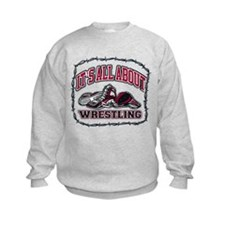 All About Wrestling Sweatshirt