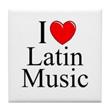&quot;I Love (Heart) Latin Music&quot; Tile Coaster