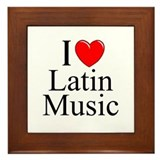 """I Love (Heart) Latin Music"" Framed Tile"