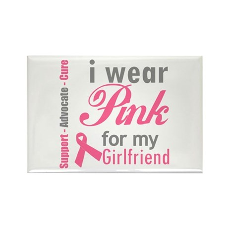 I Wear Pink For My Girlfriend Rectangle Magnet
