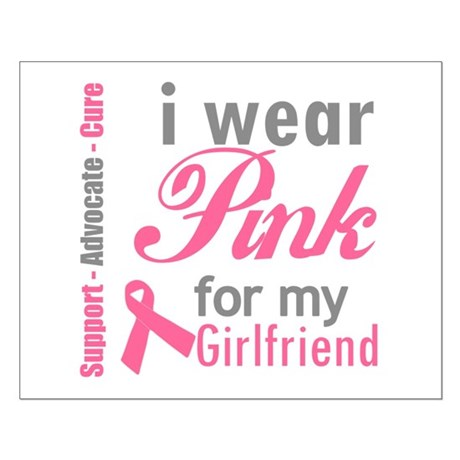 I Wear Pink For My Girlfriend Small Poster