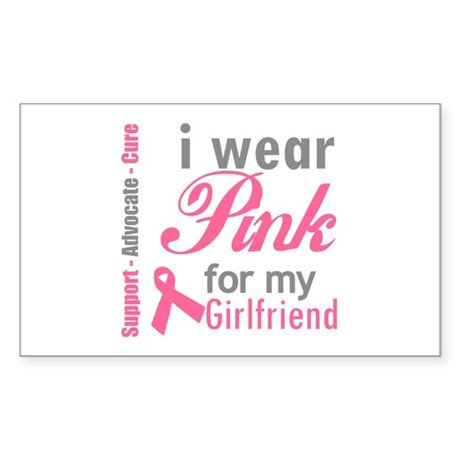 I Wear Pink For My Girlfriend Rectangle Sticker