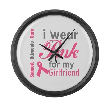 I Wear Pink For My Girlfriend Large Wall Clock