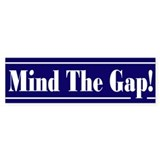 Mind the gap! Bumper Car Sticker