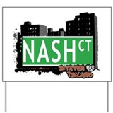 NASH COURT, STATEN ISLAND, NYC Yard Sign