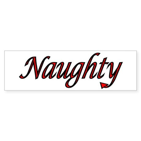 Naughty AND Nice Bumper Sticker