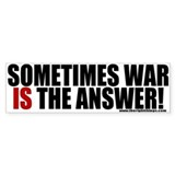 War Is Sometimes The Answer Bumper Car Sticker