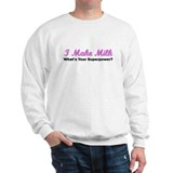 I Make Milk (Pink) Sweater