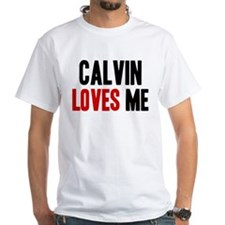Calvin loves me Shirt