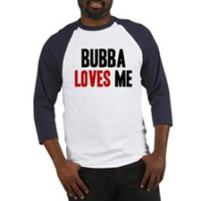 Bubba loves me Baseball Jersey