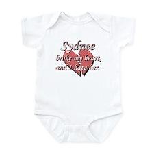 Sydnee broke my heart and I hate her Infant Bodysu