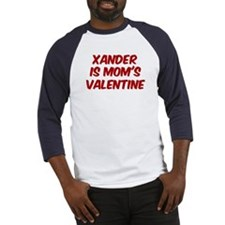 Xanders is moms valentine Baseball Jersey