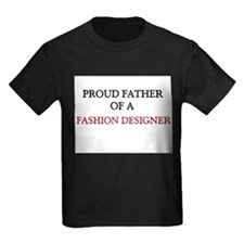 Proud Father Of A FASHION DESIGNER Kids Dark T-Shi
