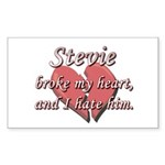 Stevie broke my heart and I hate him Sticker (Rect