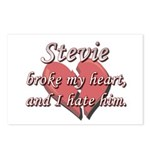 Stevie broke my heart and I hate him Postcards (Pa