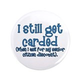 Senior Citizen 3.5&quot; Button