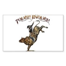 Tough enough Rectangle Sticker 50 pk)