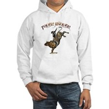 Tough enough Hoodie