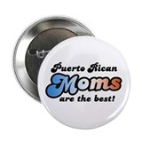 "Puerto Rican Mom 2.25"" Button"
