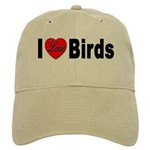 I Love Birds for Bird Lovers Cap