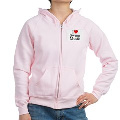 """I Love (Heart) Swing Music"" Women's Zip Hoodie"