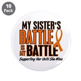 "My Battle Too (Sister) Orange 3.5"" Button (10 pack"