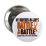 "My Battle Too (Brother-In-Law) Orange 2.25"" Button"