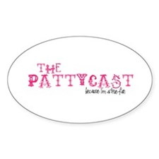 PattyCast True Fan Oval Decal