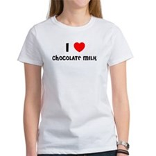 I LOVE CHOCOLATE MILK Tee