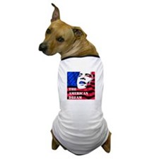Obama - The American Dream Dog T-Shirt