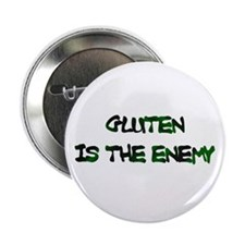 "GLUTEN IS THE ENEMY 2.25"" Button"