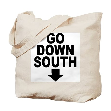 Go Down South ↓ Tote Bag