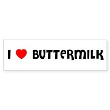 I LOVE BUTTERMILK Bumper Bumper Sticker