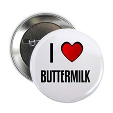 "I LOVE BUTTERMILK 2.25"" Button (10 pack)"