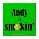 Andy is smokin' Tile Coaster