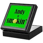 Andy is smokin' Keepsake Box
