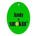 Andy is smokin' Oval Ornament