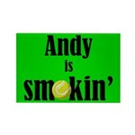 Andy is smokin' Rectangle Magnet