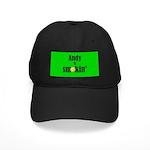 Andy is smokin' Black Cap