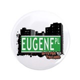 "EUGENE PLACE, STATEN ISLAND, NYC 3.5"" Button (100"